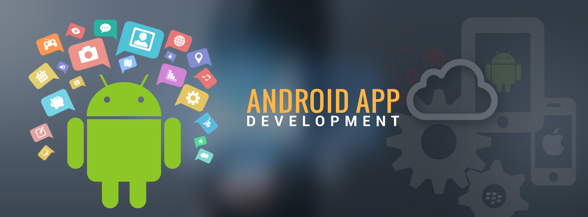 Importance Of Android App Development For Any Business