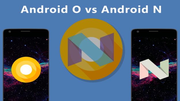 Android Oreo Is Better Than Android Nougat