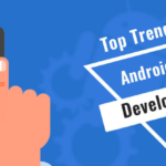 10 Trends That Are Going To Drive Android App Development In 2018
