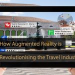 How to Transform Travel Industry with Augmented Reality Technology