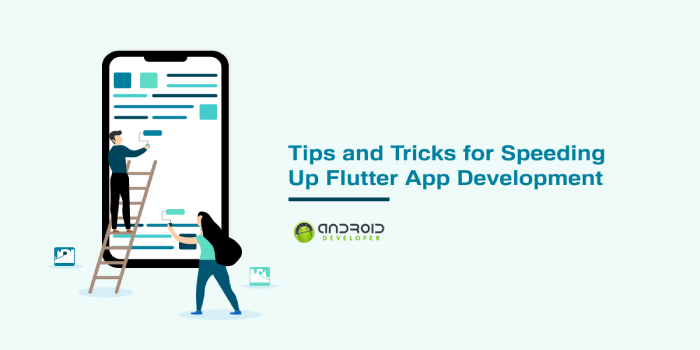 Tips and Tricks for Speeding Up Flutter App Development
