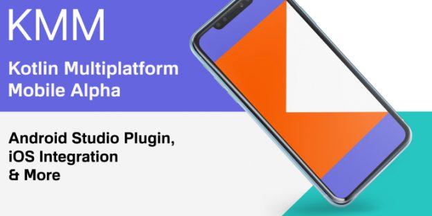 Kotlin Multiplatform Mobile Alpha
