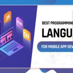 Latest Programming Language used to build Mobile Apps in 2020