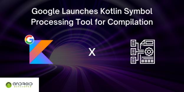 Kotlin Symbol Processing Tool