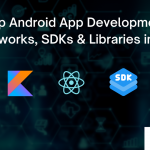 Android App Development Frameworks