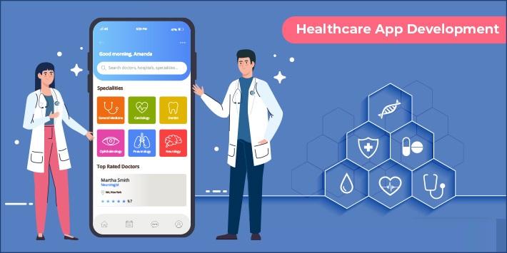 Healthcare App Development - Top Features & Challenges to Consider